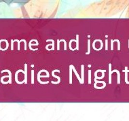 Please join us for Ladies Night!